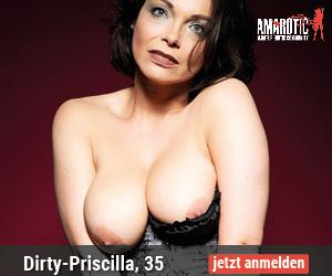 Dirty Priscilla, Milf, Seitensprung, Fetish-Erotik, Affäre, Flirt, Sex Freundschaft, Voyeurismus, Sexspielzeug, Dessous, Rollenspiele, Oralsex, Outdoorsex, Frivoler-Sex, Sex in der Öffentlichkeit, dominant,